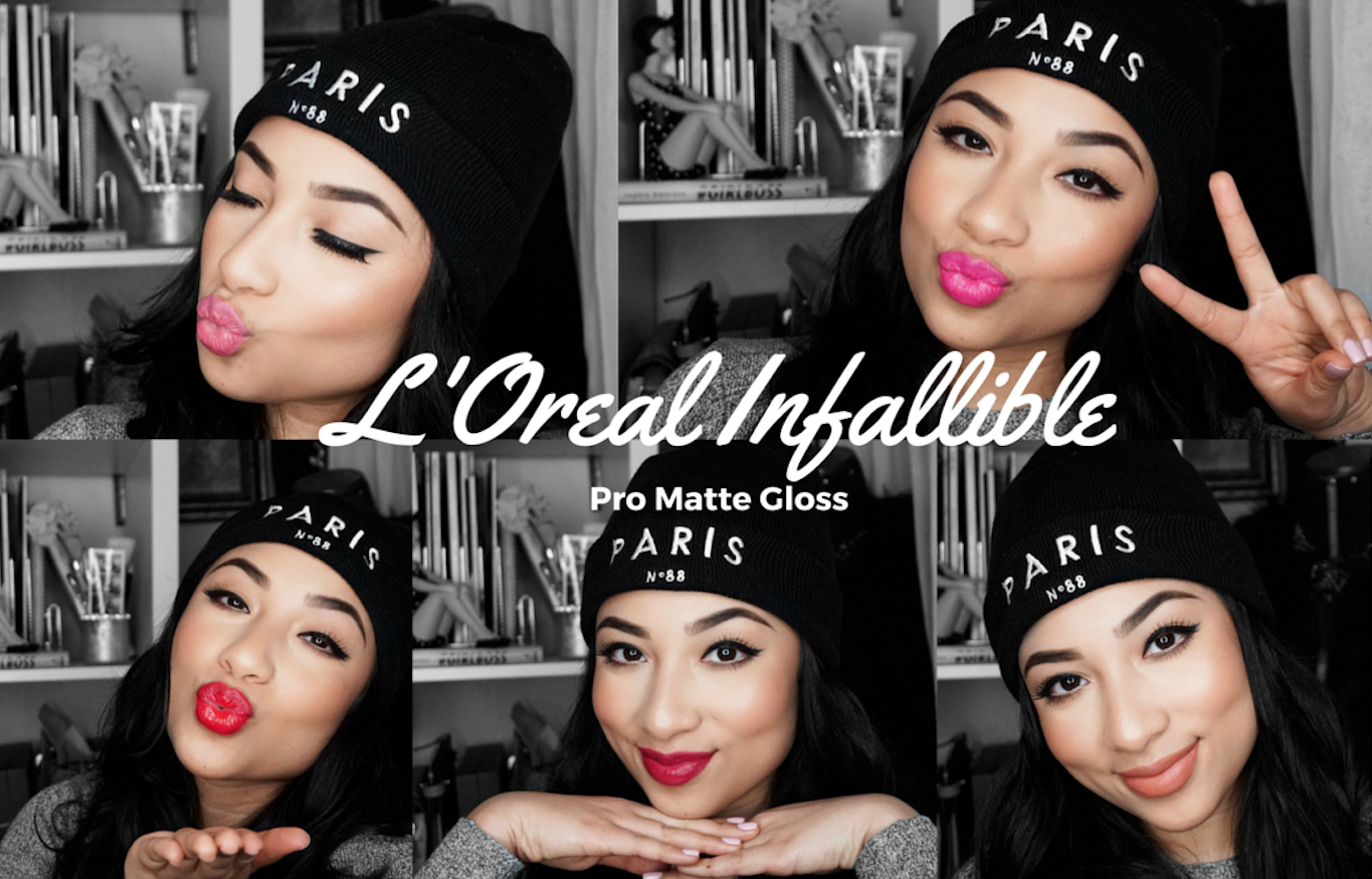 L'Oreal Infallible Pro – Matte Gloss Lip Swatches + Review